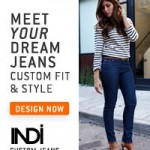Design Your Own Jeans With INDi Custom Jeans