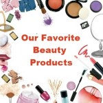 Beauty Blogger's Favorite Products