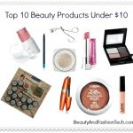 Beauty on a Budget, Top 10 Items Under $10