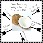 Five Amazing Ways To Use Coconut Oil