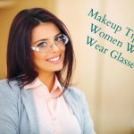 Eye Makeup Tips for Women Who Wear Glasses
