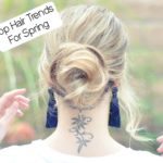Top Hair Trends For Spring