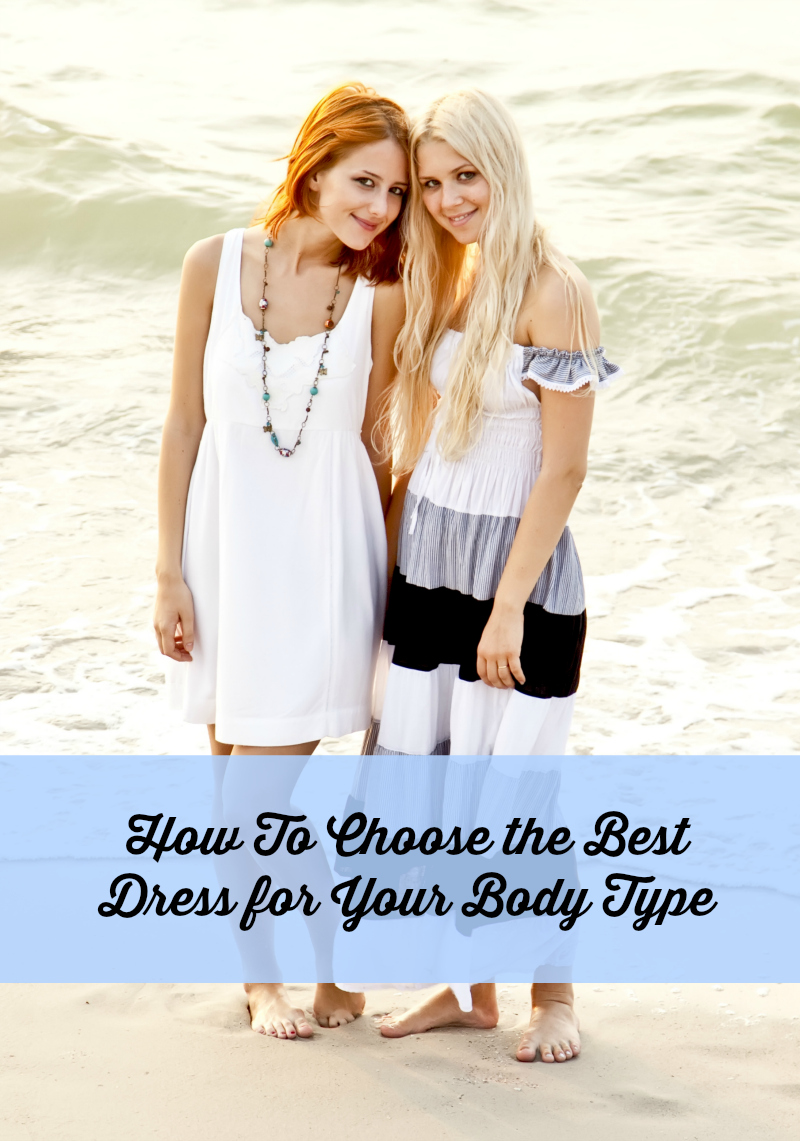 How to Get the Best Dress for Your Body Type