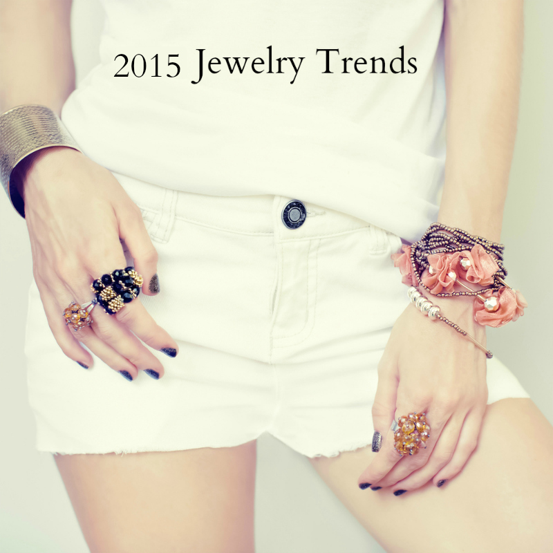 2015 Jewelry Trends