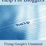For Bloggers, What to do About Google's Unnatural Outbound Links Warning Message